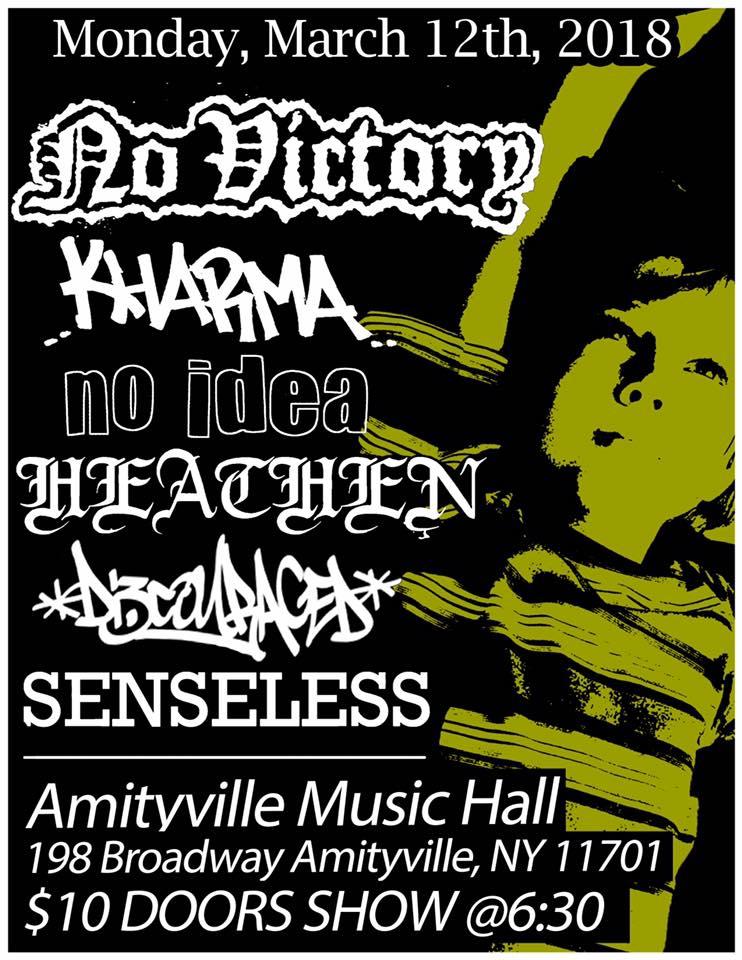 No Victory - Kharma,No Idea,Heathen,Discouraged,Senseless$1016+ w/ ID