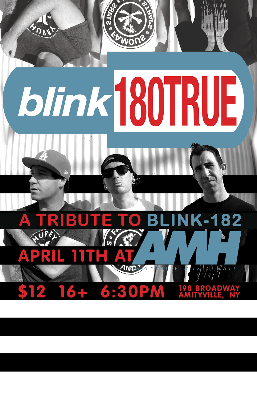 Blink180TRUE - A Tribute To Blink-182$12 ADV16+ w/ ID