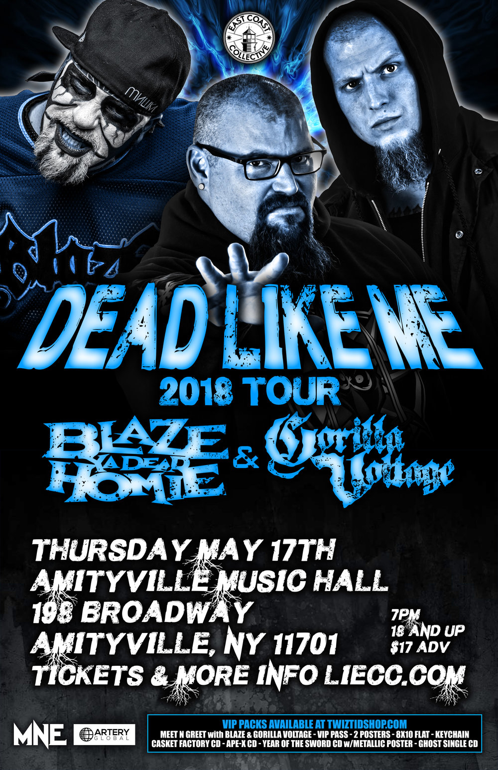 Blaze Ya Dead Home - Gorilla Voltage$17+ ADV18+ w/ ID