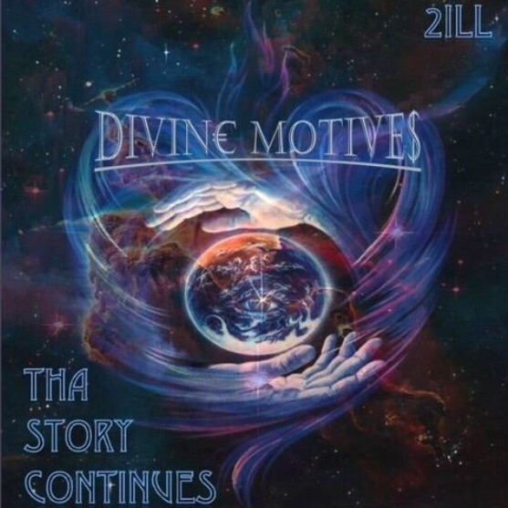 Too-iLL Divin€ Motive$