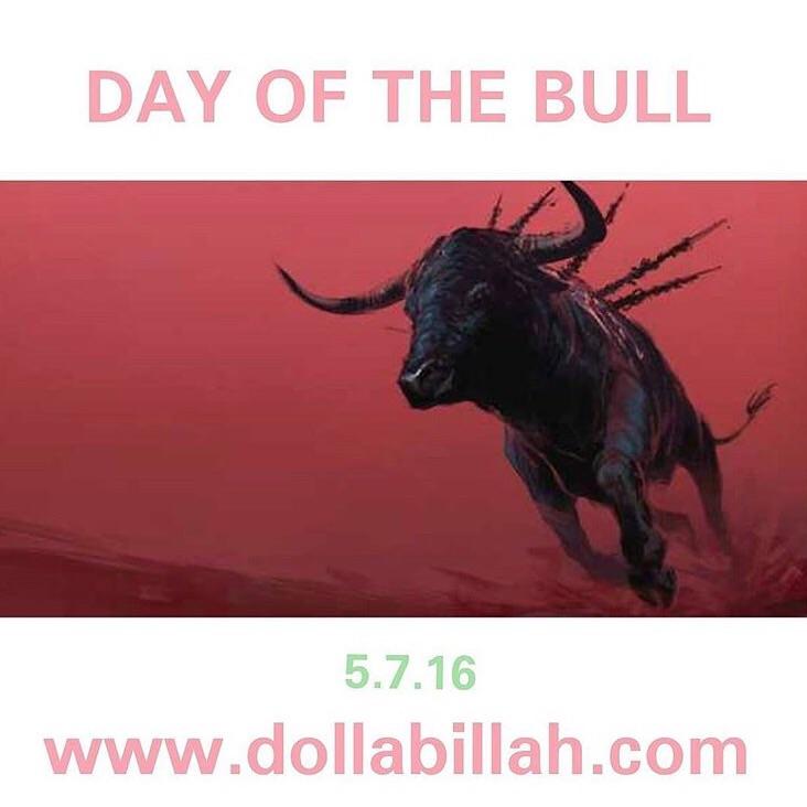 Dolla Billah - Day Of The Bull