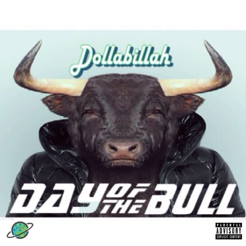DollaBillah - Day Of The Bull