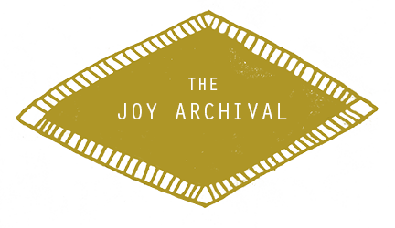 The Joy Archival