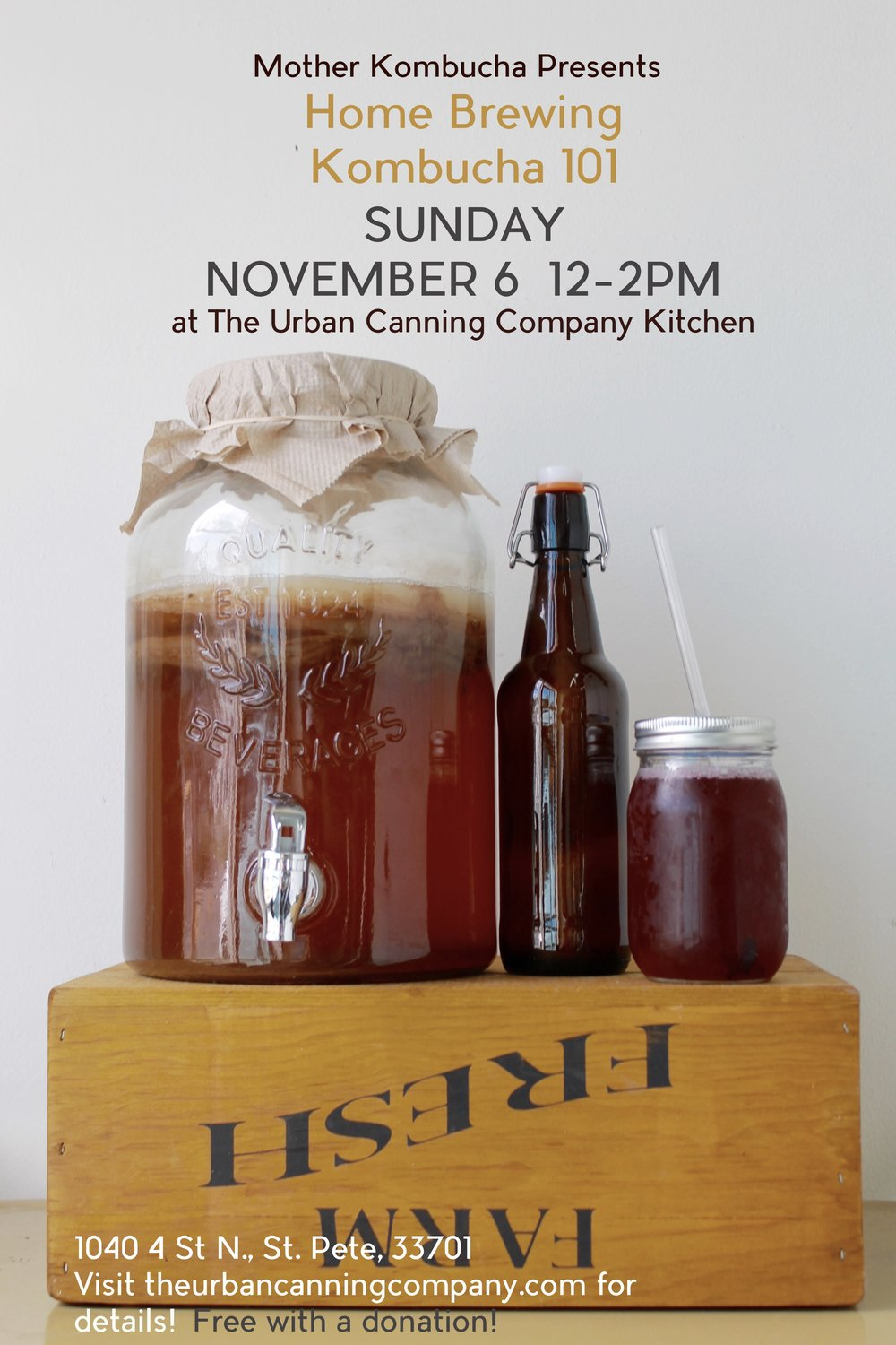 Come join us for this lecture taught by Josh Rumschlag, co -founder ofMother Kombucha! He will be speaking about safe practices for at home brewing, the history of kombucha, how tos, and tips for creating delicious flavor profiles!  This class is free with a donation don't so forget to bring cash! You'll also have to chance to purchase kombucha starter kits from Mother Kombucha!