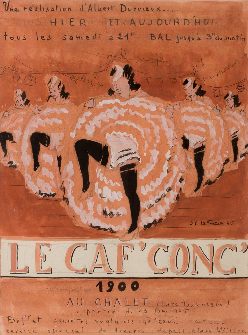 Le Caf'Conc   A poster design for a post-liberation costume ball (retrospective 1900) on 23rd June 1945 designed by Jean Paul Le Verrier (1922-1996)  Pencil, ink and gouache  49.5 x 39.7cm.  Condition: In very good condition. In a newly limed wood frame behind perspex.   SOLD