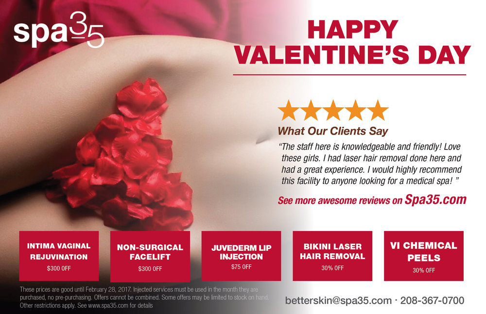 "Vaginal tightening, Face tightening, Lip injections, Bikini Laser Hair Removal and Vi Chemical Peels help you get ""Tight and Light"" for Valentine's day"