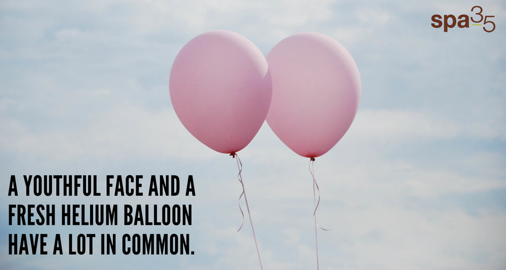 Youthful faces and helium balloons have a lot in common. Full, smooth surfaces before changes will time as volume is loss.