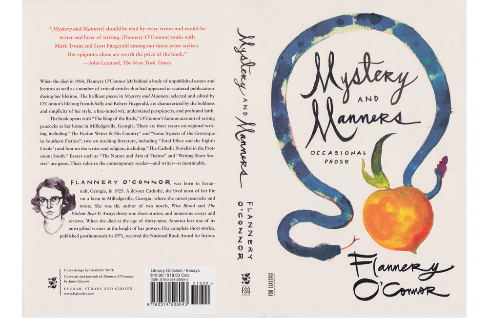 MYSTERY & MANNERS  BY FLANNERY O'CONNOR   FARRAR, STRAUS, AND GIROUX 2014 | DESIGN BY CHARLOTTE STRICK