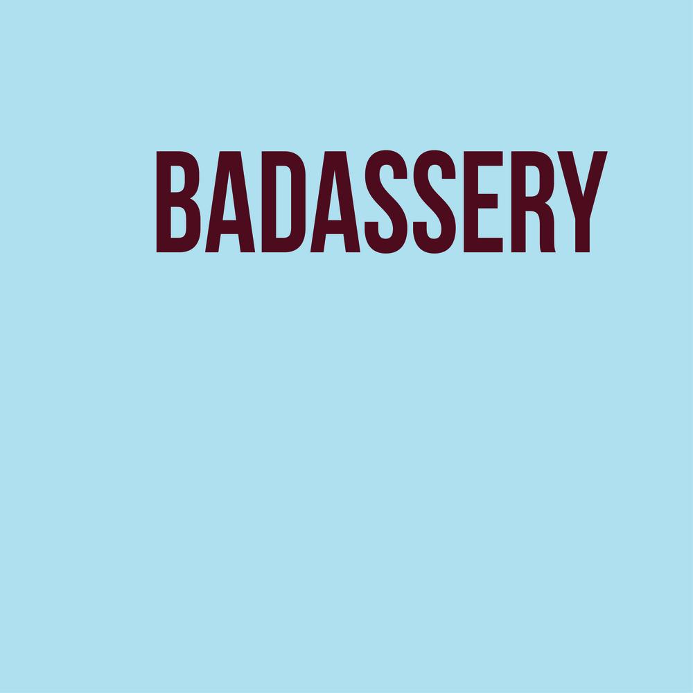 Badassery.jpg