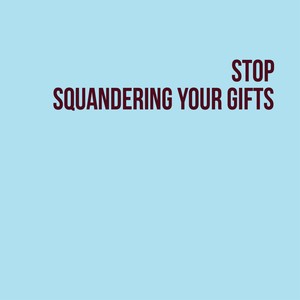 Stop Squandering.jpg