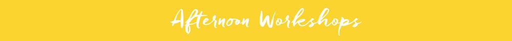 AfternoonWorkshops_banner.jpg