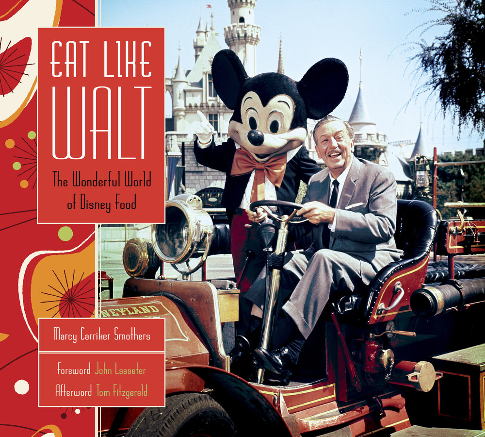 Eat Like Walt The Wonderful World of Disney Food.jpg