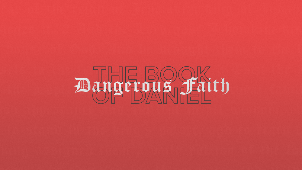 The Book of Daniel: Dangerous Faith
