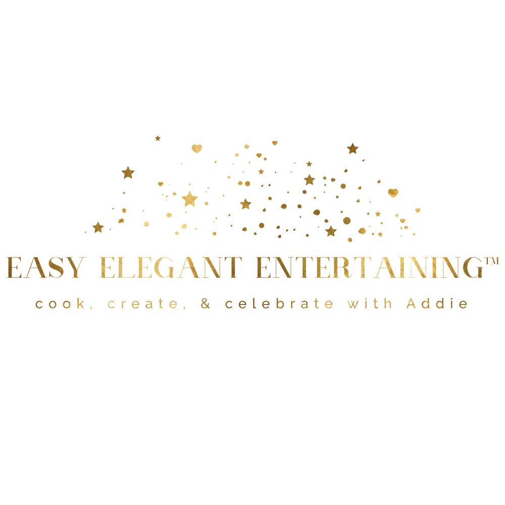 addie — Easy Elegant Entertaining