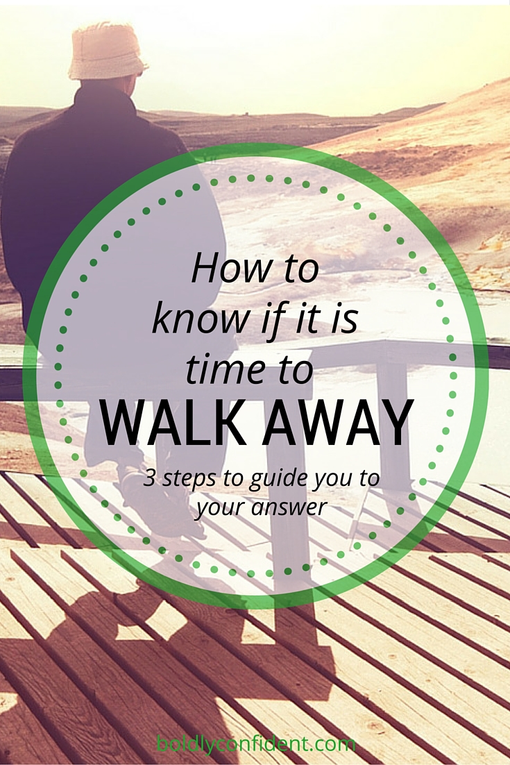 how to know if it is the time to walk away.jpg
