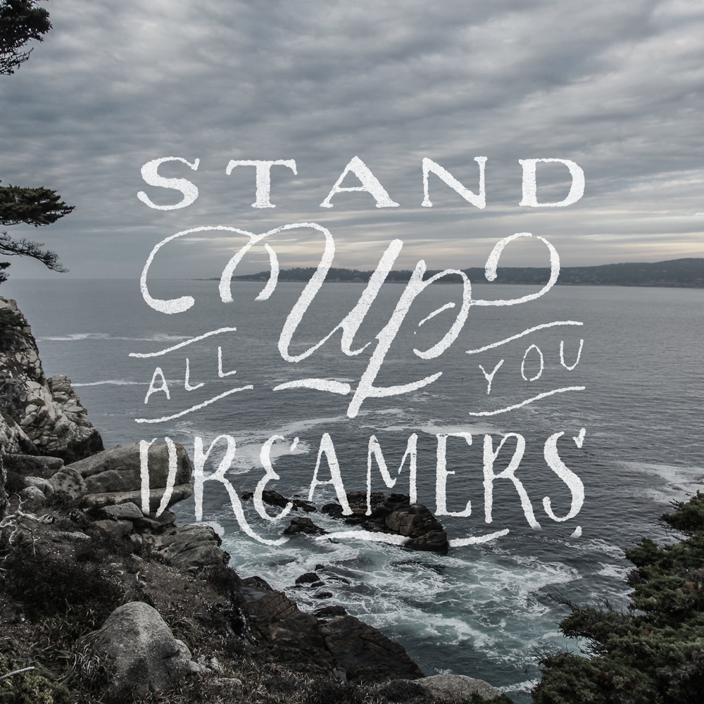 stand up all you dreamers.jpg