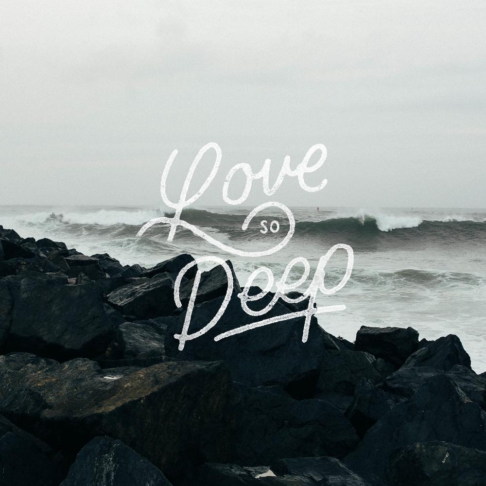LOVE SO DEEP.jpg