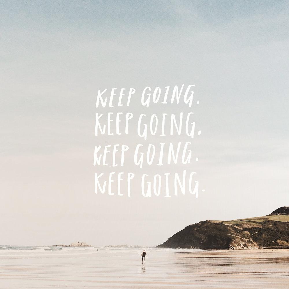 KEEP GOING 2.jpg