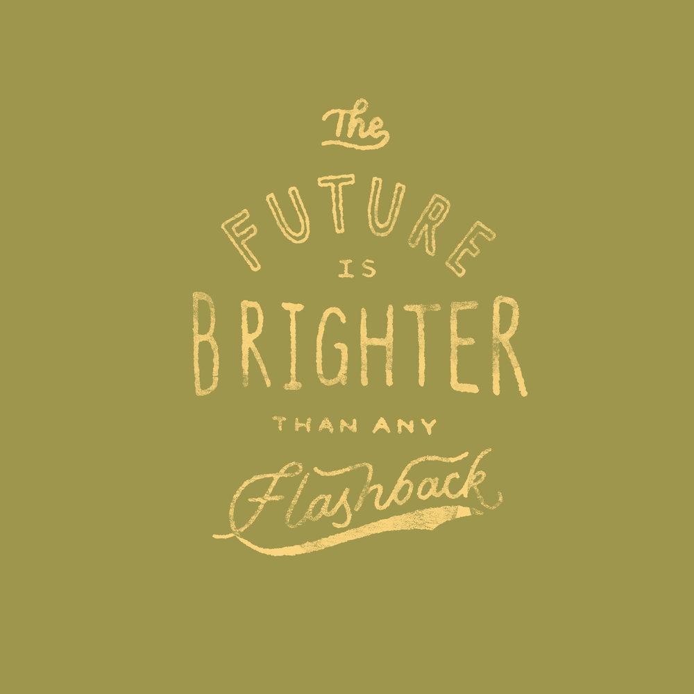 THE FUTURE IS BRIGHTER 2.jpg