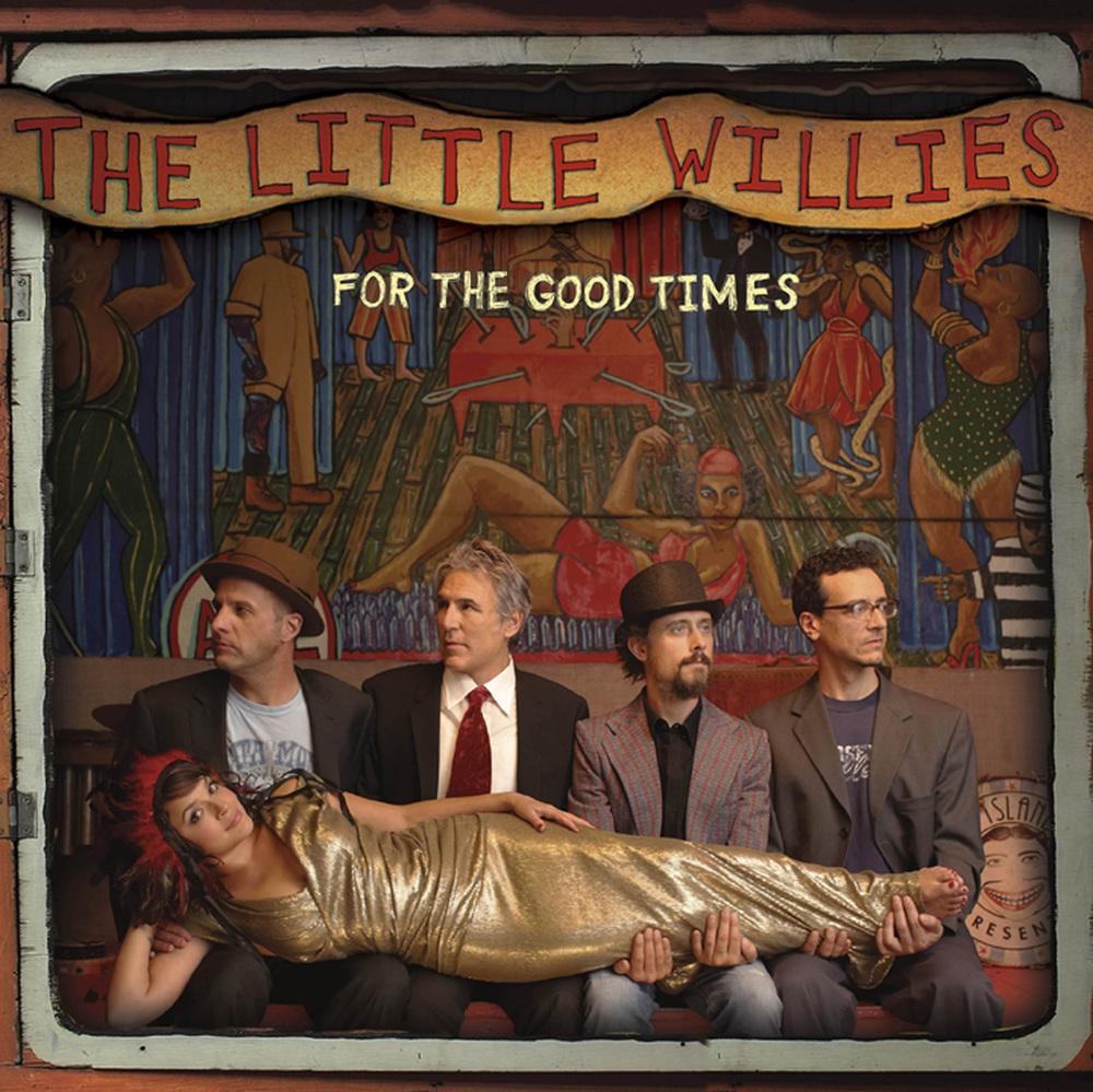 The-Little-Willies---For-the-Good-Times-musicnfeet.jpg