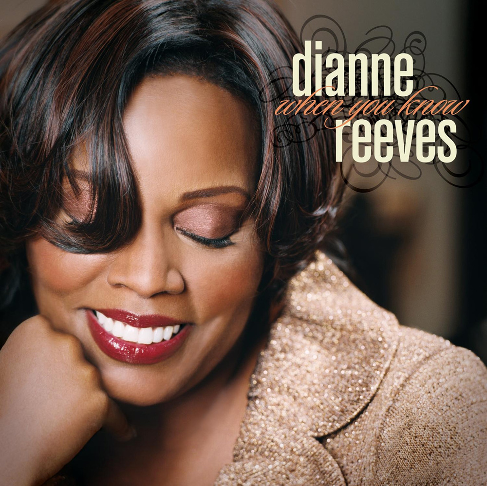 Dianne-Reeves-When-You_Know.jpg