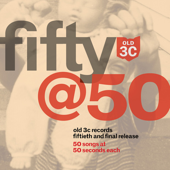 Fifty@50 Album Cover- Old 3C Label Group