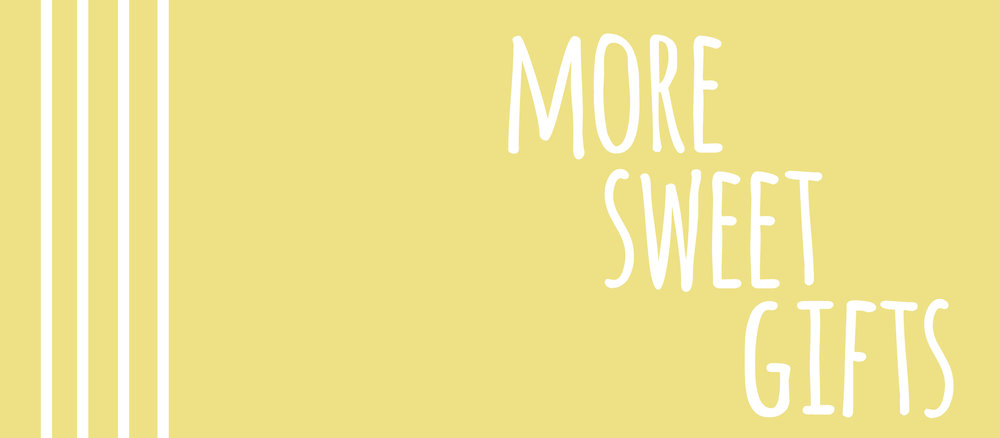 More Sweet Gifts Banner 1.jpg