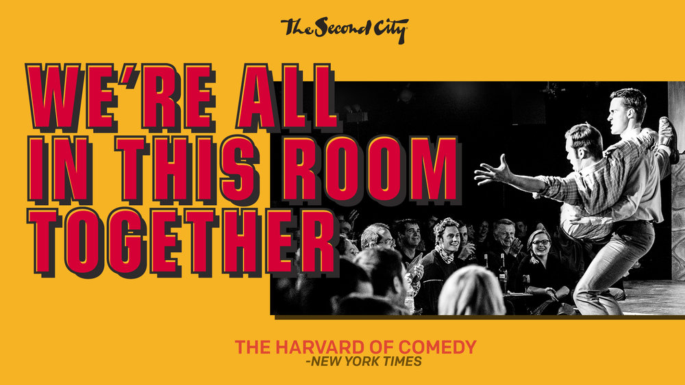"The Second City presents ""We're All in This Room Together"", 5/128PM Live at SOPAC"