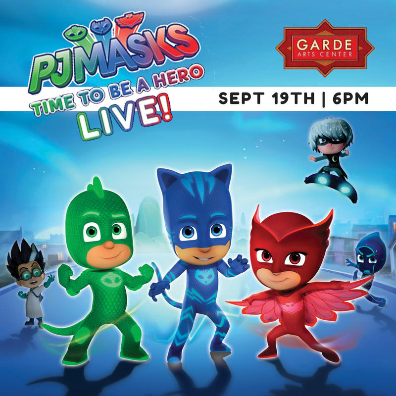 PJ Masks Live at Garde Arts Center | 9.19.17 | 6 PM