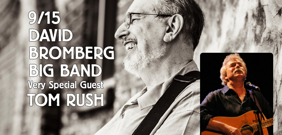 David Bromberg | Tom Rush | Tarrytown Music Hall | Music Without Borders