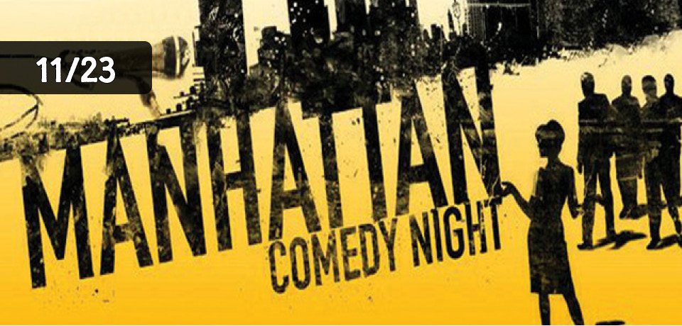 Manhattan Comedy Night Music Without Borders