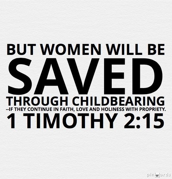 Saved through childbearing