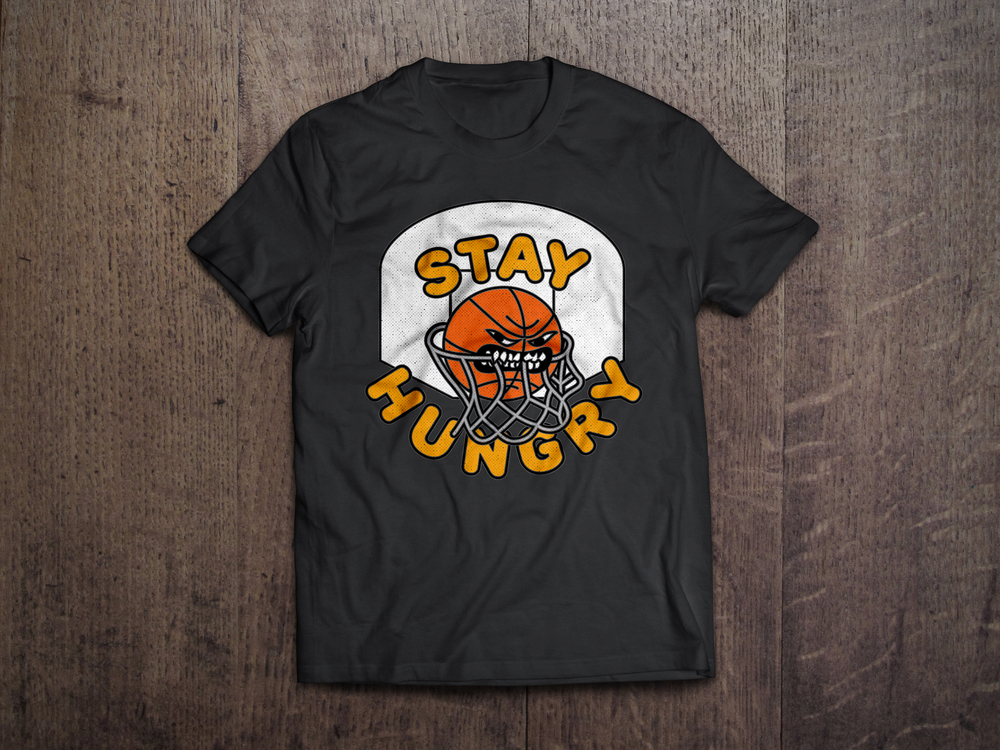 Stay Hungry T-Shirt Design