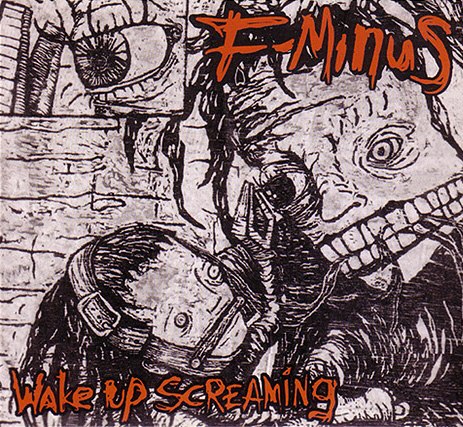 "F-Minus ""Wake Up Screaming"" album cover"