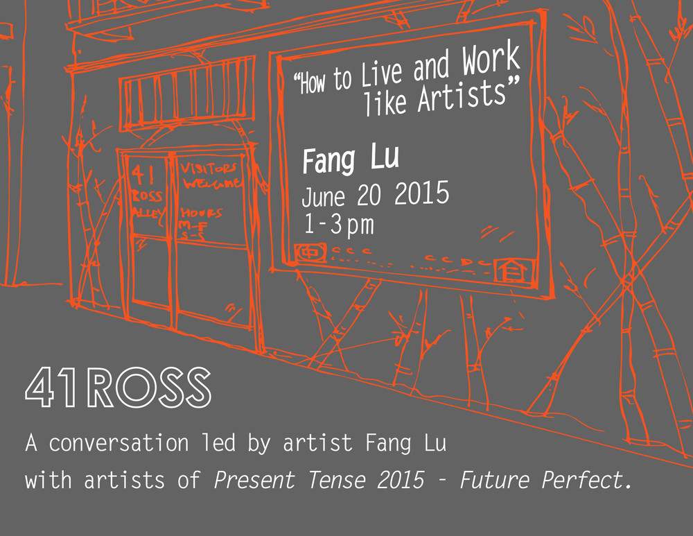 Poster for artist Fang Lu's talk at 41 Ross. Fang Lu is presented internationally, including the Asian Art Museum ( 28 Chinese )   and Chinese Culture Center of San Francisco ( Present Tense ).