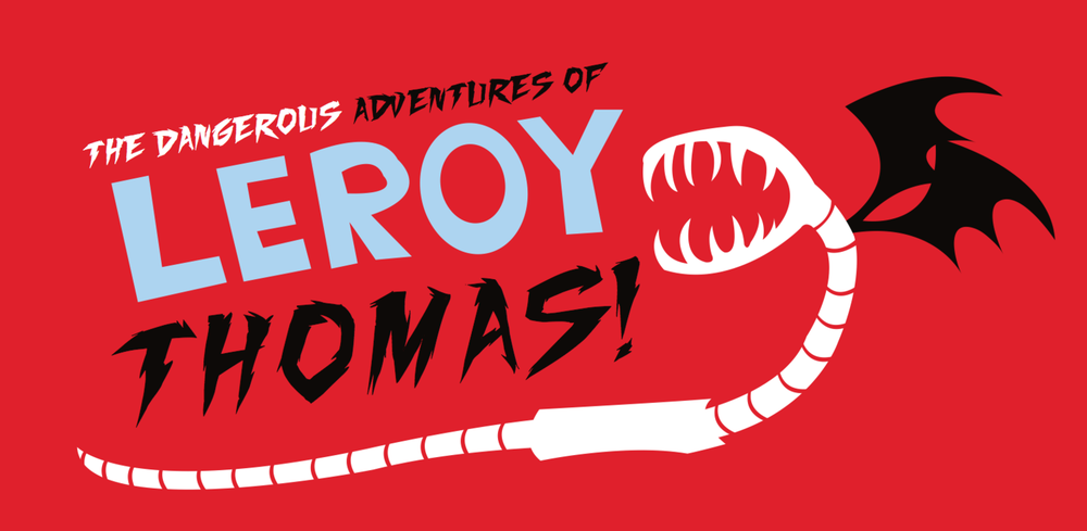 THE DANGEROUS ADVENTURES OF LEROY THOMAS. Vector.  2012.