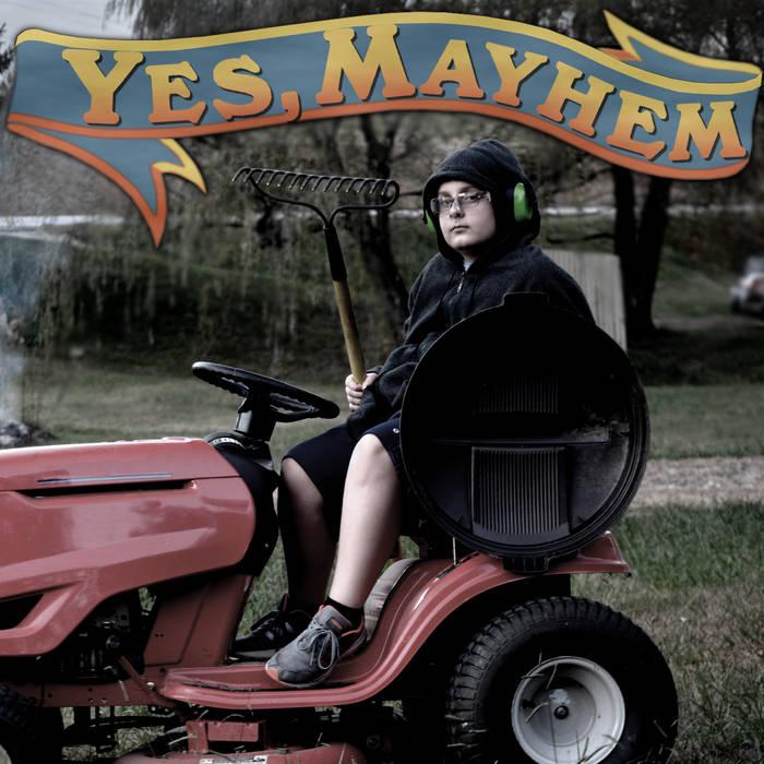 yes mayhem