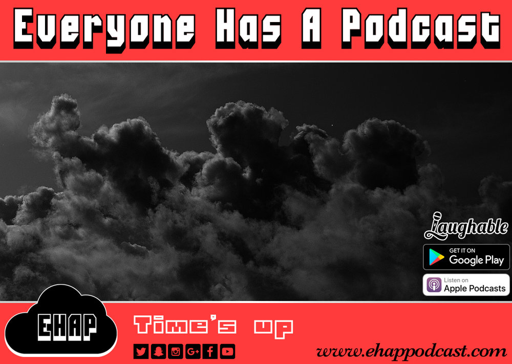 "This week we discuss death, health and other things. We hope you've enjoyed the show! Everyone Has A Podcast is an independent comedy podcast based out of Alberta, Canada. The show is hosted by Adam and Bryon. Subscribe on Apple Podcasts, Google Play, Stitcher, or Laughable so you never miss a show!    If you want to stay connected with Adam and Bryon you can like our Facebook page www.facebook.com/ehappodcast. If you want to engage with us on Facebook, feel free to join our Facebook group www.facebook.com/groups/ehappodcast. You can also follow us on Twitter and Instagram @ehappodcast. Feel free to checkout our website www.ehappodcast.com seeing as how you're becoming mildly obsessed with us.    You can contact Adam and Bryon via email at ehappodcast@gmail.com.    If you want to leave us a voicemail to play on the show, call 1-508-ZEN-EHAP (1-508-936-3427).   If you feel like supporting the show, you can buy a t-shirt from our Teepublic store at www.ehappodcast.com/store.    If you don't like wearing clothes and want exclusive content, you can support us on Patreon for the price of a $1 cup of coffee at: www.patreon.com/ehap   Music:    Intro Song: ""Kingdom in the Clouds"" Written by Adam Boutilier Performed by Chris Layes and Adam Boutilier Guitarist: Chris Layes Clapping: Chris Layes   Outro music: ""EHAP Outro 2018"" Created by Adam Boutilier using Logic Pro.   Chris Pick: Les Champs-Élysées Performed by Joe Dassin   If you enjoy the music on the show and happen to be an Apple Music subscriber, be sure to subscribe to our ever-growing Apple Music playlist. You can check that bad daddy out right here: https://itunes.apple.com/ca/playlist/everyone-has-a-podcast/pl.u-eaqfK2PEEq    Any music used in the 'Chris Pick' segment is for entertainment and educational purposes only. All works belong to their original owners and are used solely for the promotion of the artists. If you enjoy the music used in this segment we strongly encourage you to purchase it and support the artists. All music used in this show has been purchased digitally from iTunes prior to use.   © 2018 Everyone Has A Podcast"