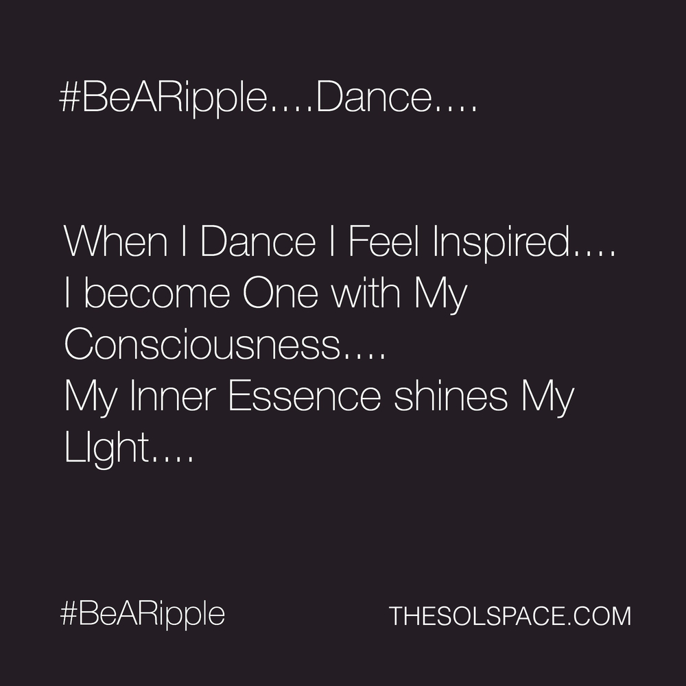 #BeARipple..DANCE...@theSOLspace