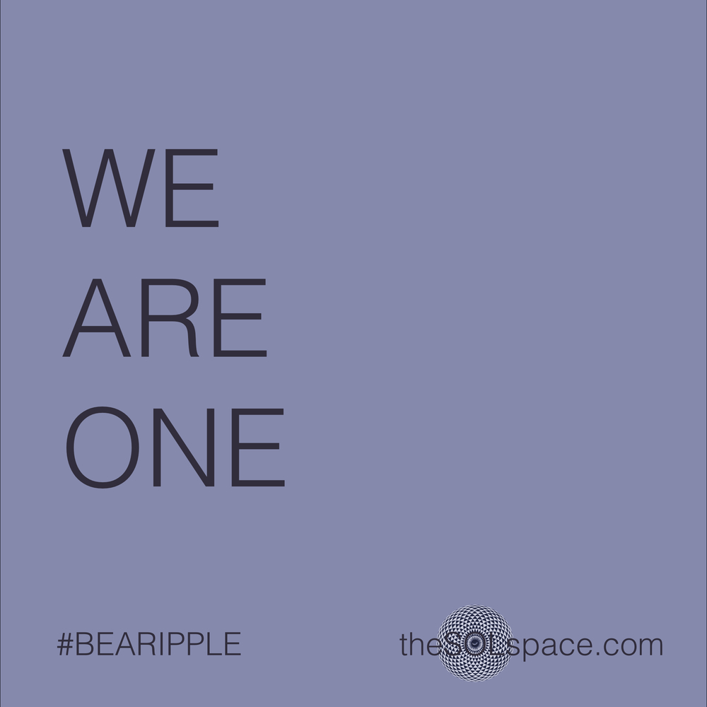 #BeARipple @theSOLSpace We Are One