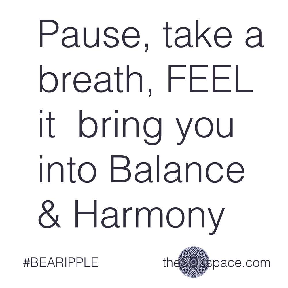 #BeARipple..Pause, take a breath, FEEL it bring you into balance & harmony @theSOLspace