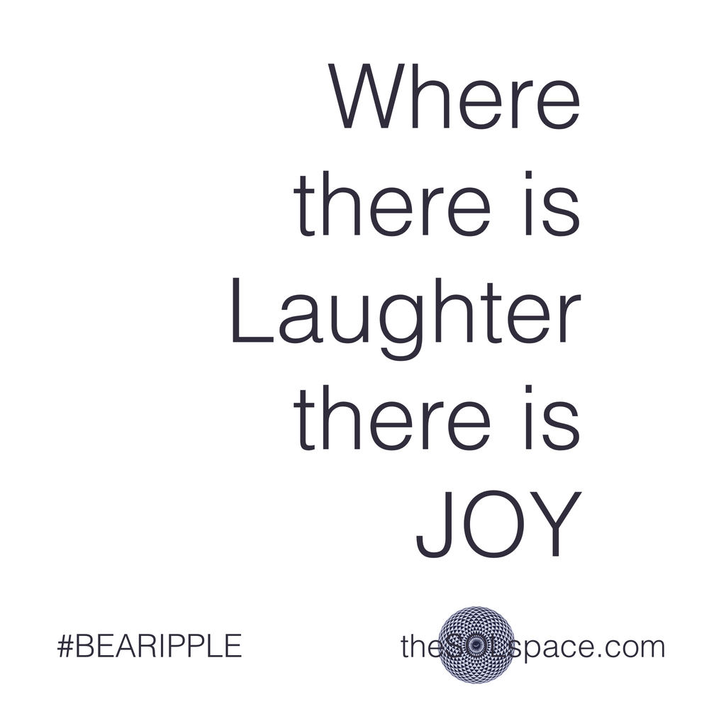 #BeARipple..Where there is laughter there is joy @theSOLspace