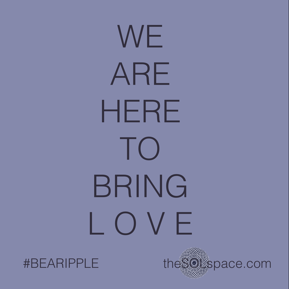 #BeARipple..We are here to bring LOVE @theSOLspace