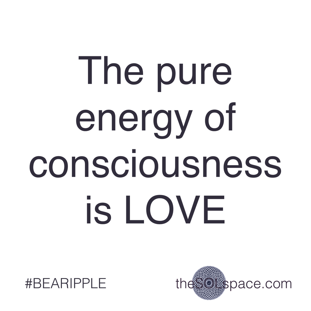 #BeARipple..The pure energy of consciousness is LOVE @theSOLspace