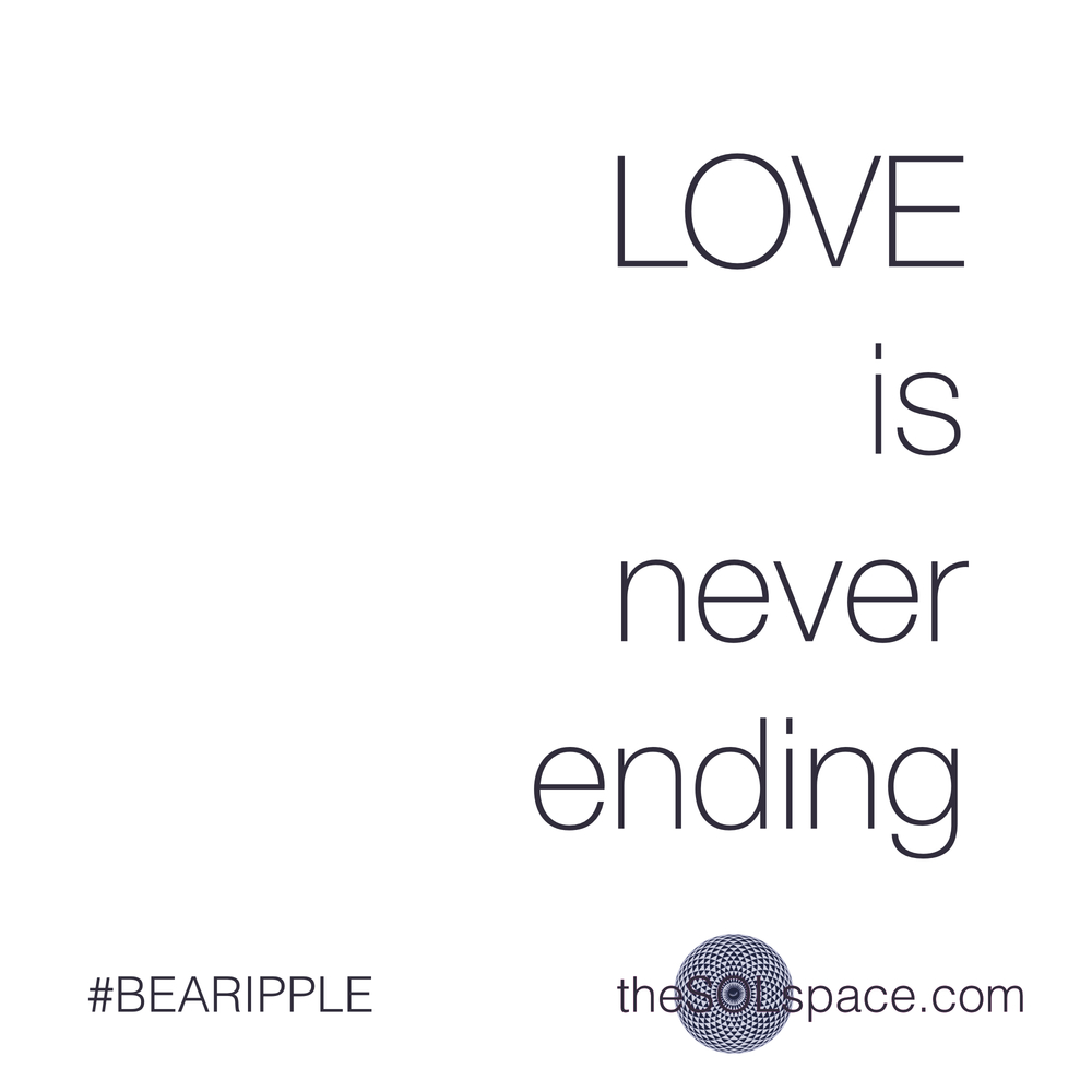 #BeARipple..Love is never ending @theSOLspace