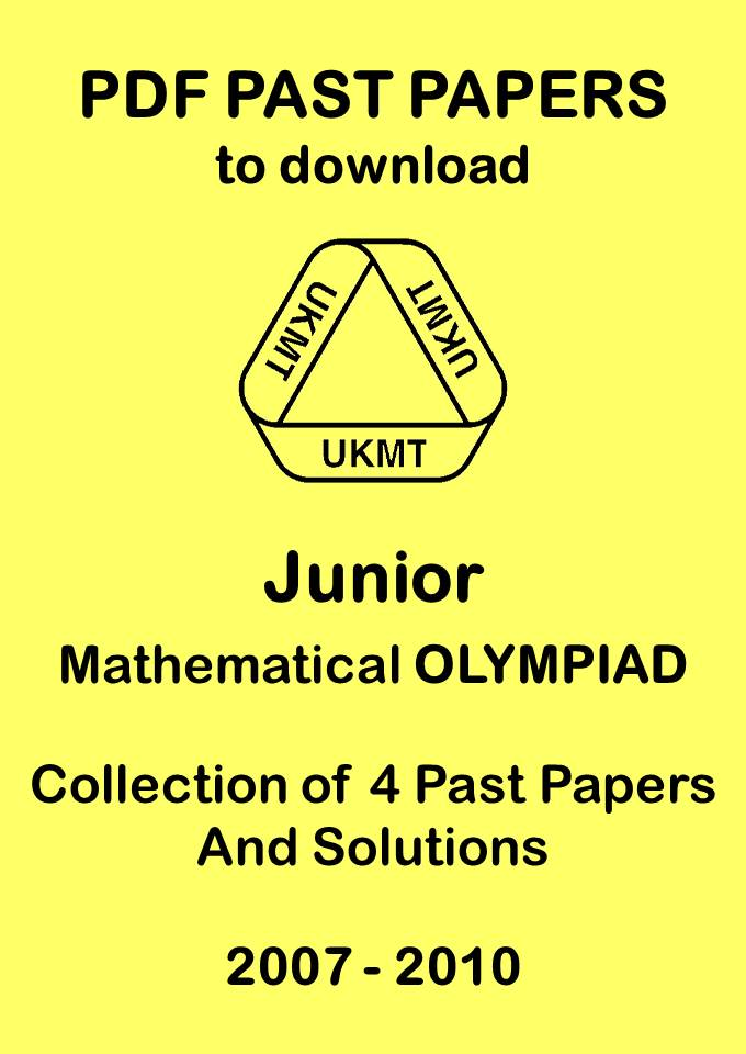 Junior Mathematical Olympiad Past Papers 2007 2010 Ukmt