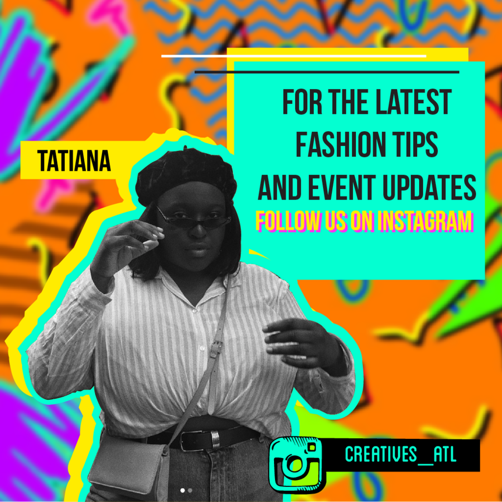 Tatiana wants you to stay update buy following the Creatives on Instagram.png