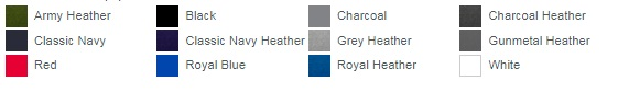 Army Heather Black Charcoal Charcoal Heather Classic Navy Classic Navy Heather Grey Heather Gunmetal Heather Red Royal Blue Royal Heather White
