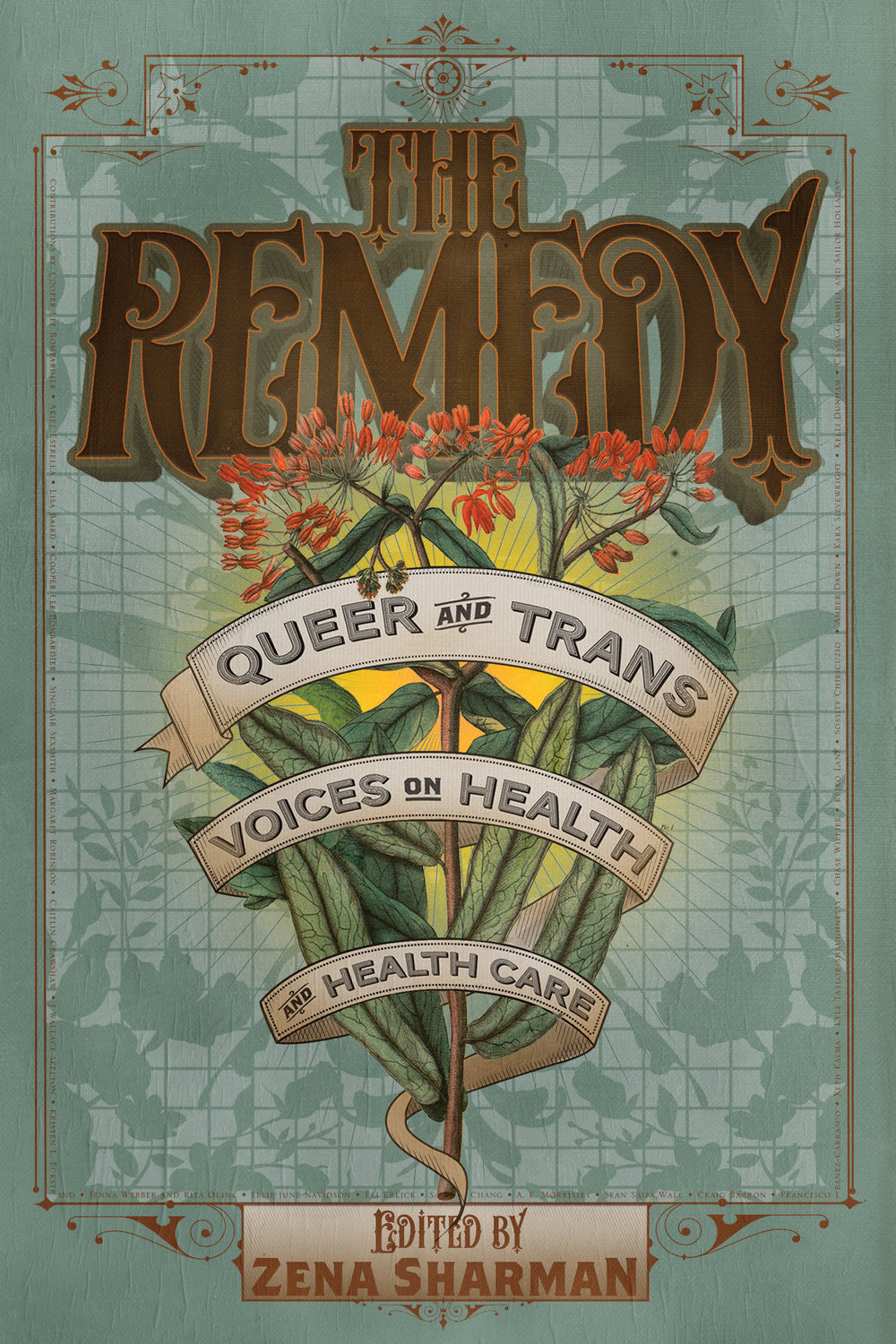 image description: the cover of the anthology. It spells out the title of the book in ornate letters on a green background, with an illuminated flowering plant underneath.