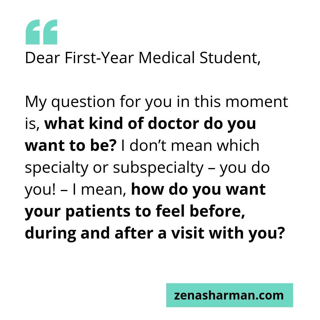 Dear First-Year Medical Student — Zena Sharman